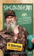 Si-cology 1: Tales & Wisdom from Duck Dynasty's Famous Uncle (Hardcover)
