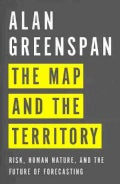 The Map and the Territory: Risk, Human Nature, and the Future of Forecasting (Hardcover)