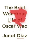 The Brief Wondrous Life of Oscar Wao (Hardcover)