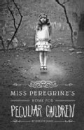 Miss Peregrine&#39;s Home for Peculiar Children (Hardcover)