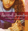 Spiritual Journaling: Writing Your Way to Independence (Paperback)