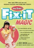 Joey Green's Fix-It Magic: More Than 1,971 Quick-and-easy Household Solutions Using Brand-name Products (Paperback)