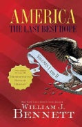 America: The Last Best Hope (Hardcover)