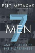 Seven Men: And the Secret of Their Greatness (Hardcover)