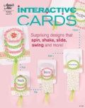 Interactive Cards: Surprising Designs That Spin, Flip, Slide, Swing and More! (Paperback)