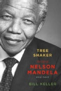 Tree Shaker: The Story of Nelson Mandela (Paperback)