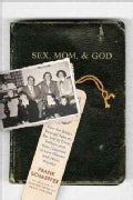 Sex, Mom, &amp; God (CD-Audio)