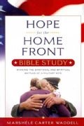 Hope for the Home Front Bible Study: Winning the Emotional and Spiritual Battles of a Military Wife (Paperback)