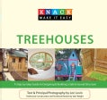 Knack Treehouses: A Step-by-Step Guide to Designing &amp; Building a Safe &amp; Sound Structure (Paperback)