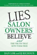 Lies Salon Owners Believe: And the Truth That Sets Them Free (Hardcover)