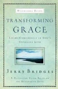 Transforming Grace, Discussion Guide: Living Confidently in God's Unfailing Love (Paperback)