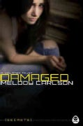 Damaged: A Violated Trust (Paperback)