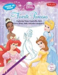 Learn to Draw Disney Princess Favorite Princesses: Featuring Tiana, Cinderella, Ariel, Snow White, Belle, and Oth... (Paperback)