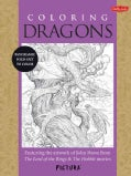Coloring Dragons: Featuring the Artwork of John Howe from the Lord of the Rings & the Hobbit Movies (Paperback)