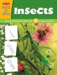 Insects: Learn to Draw and Color 26 Insects, Step by Easy Step, Shape by Simple Shape!: Ages 6+ (Paperback)