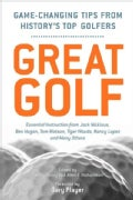 Great Golf: Game-Changing Tips from History's Top Golfers (Paperback)