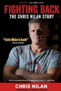 Fighting Back: The Chris Nilan Story (Hardcover)