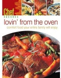 Lovin' from the Oven: Comfort Food Your Entire Family Will Enjoy (Hardcover)