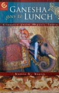 Ganesha Goes to Lunch: Classics From Mystic India (Paperback)