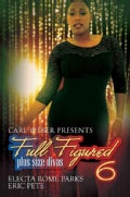 Carl Weber Presents: Full Figured 6 (Paperback)