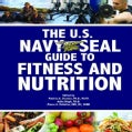 The U.S. Navy Seal Guide to Fitness and Nutrition (Paperback)