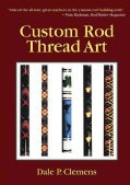Custom Rod Thread Art (Hardcover)