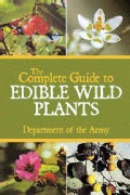 The Complete Guide to Edible Wild Plants (Paperback)