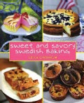 Sweet and Savory Swedish Baking (Hardcover)