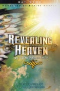 Revealing Heaven: An Eyewitness Account (Paperback)