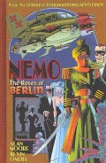 Nemo: The Roses of Berlin (Hardcover)