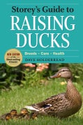 Storey's Guide to Raising Ducks: Breeds, Care, Health (Paperback)