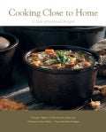 Cooking Close to Home: A Year of Seasonal Recipes (Paperback)