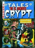 Tales from the Crypt 3EC Archives: Ec Archives (Hardcover)