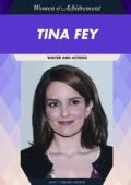 Tina Fey: Writer and Actress (Hardcover)
