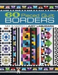 60 Pieced Quilt Borders: Mix & Match (Paperback)