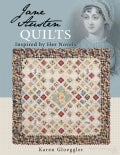 Jane Austen's Quilt Inspired by Her Novels (Paperback)