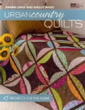 Urban Country Quilts: 15 Projects for the Home (Paperback)
