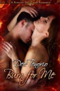 Burn for Me (Paperback)