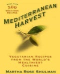Mediterranean Harvest: Vegetarian Recipes from the World&#39;s Healthiest Cuisines (Paperback)