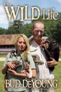 It's a Wild Life: How My Life Became a Zoo (Hardcover)
