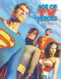Age Of TV Heroes (Hardcover)