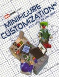 Minifigure Customization 2: Why Live in the Box? (Paperback)