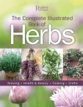 The Complete Illustrated Book of Herbs: Growing, Health & Beauty, Cooking, Crafts (Paperback)
