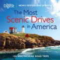 The Most Scenic Drives in America: 120 Spectacular Road Trips (Hardcover)
