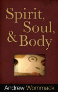 Spirit, Soul &amp; Body (Paperback)