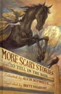More Scary Stories to Tell in the Dark (Hardcover)