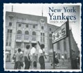 New York Yankees Then & Now (Hardcover)