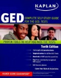 Kaplan GED: Complete Self-Study Guide for the GED Tests, Proven Tools to Help you Pass the Tests (Paperback)