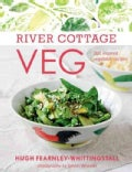 River Cottage Veg: 200 Inspired Vegetable Recipes (Hardcover)