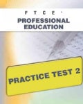 FTCE Professional Education Practice Test 2 (Paperback)
